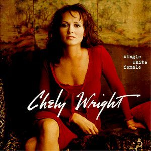 Single White Female by Chely Wright (1999-05-18)