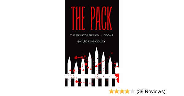 The Pack (The Venator Series Book 1)