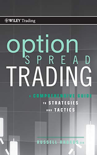 Option Spread Trading: A Comprehensive Guide to Strategies and Tactics - Option Spread