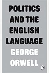 Politics and the English Language (Penguin Modern Classics) Paperback