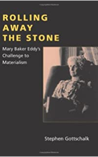 Mary baker eddy radcliffe biography series gill gillian gillian rolling away the stone mary baker eddys challenge to materialism religion in north am fandeluxe Choice Image