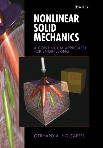 Nonlinear Solid Mechanics: A Continuum Approach for Engineering