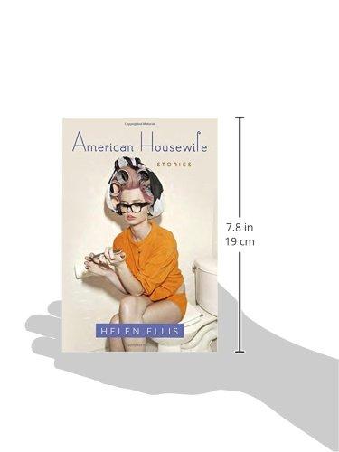 American Housewife Stories Helen Ellis 9780385541039 Amazon