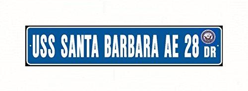 USS SANTA BARBARA AE 28 Street Sign Aluminum Blue / White 6