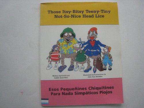 Those Itsy-Bitsy Teeny-Tiny Not-So-Nice Head Lice (Spanish Edition)