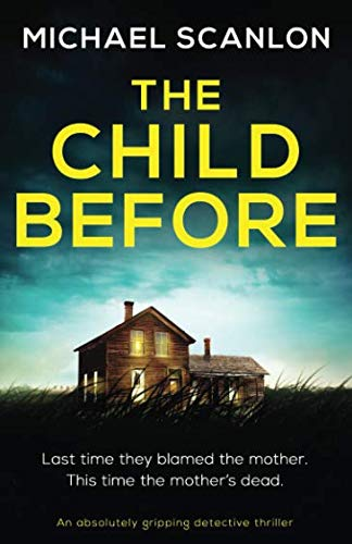The Child Before: An absolutely gripping detective thriller (Detective Finnegan Beck)