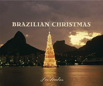 Brazilian Christmas von Lori Mechem
