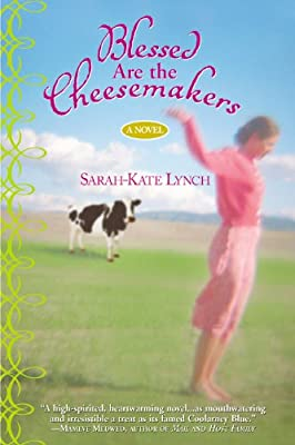 Blessed Are the Cheesemakers