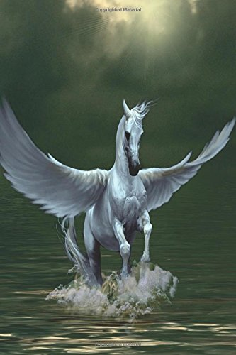 Read Online Notebook: Pegasus Myth Fantasy Mythical 6 x 9 Blank Empty Unlined 200 Numbered Pages - Glossy Cover - Drawing / Sketchbook- Doodling - Journaling - To Do Lists - Capture Ideas - Taking Notes ebook