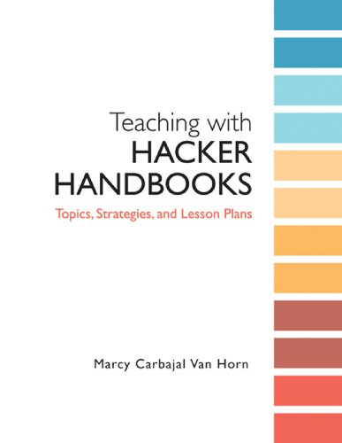 Teaching with Hacker Handbooks : Topics, Strategies and Lesson Plans