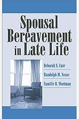 Spousal Bereavement in Late Life Hardcover