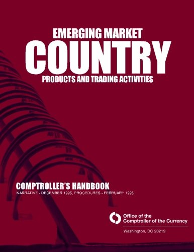 Download Emerging Market Country Products and Trading Activities: Comptroller's Handbook pdf epub