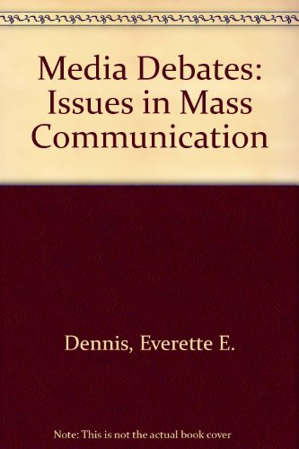 Media Debates: Issues in Mass Communication
