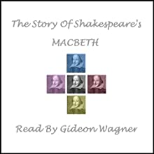 Shakespeare's MACBETH Audiobook by William Shakespeare Narrated by Gideon Wagner
