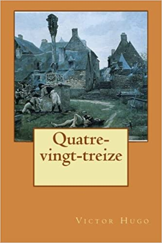 Quatre Vingt Treize French Edition Victor Hugo Philip