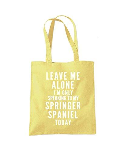 Leave Me Alone I'm Only Talking To My Springer Spaniel - Tote Shopper Fashion Bag Lemon Yellow