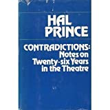 Contradictions, Harold S. Prince, 0396070191