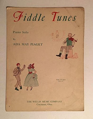 Rare 1936 Fiddle Tunes 5 Page Sheet Music Piano Solo by Ada May Piaget : Hey Diddle Diddle The Irish Washerwoman Pop Goes the Weasel The Williams Music Company Cincinati Ohio (Music Christmas Irish Fiddle)