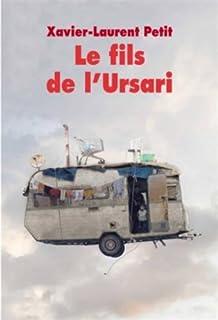 Le fils de l'Ursari, Petit, Xavier-Laurent