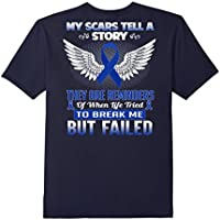 My scars tell a story  - Colon Cancer Awareness Shirt