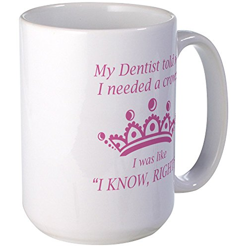 CafePress I Needed A Crown Large Mug Coffee Mug, Large 15 oz. White Coffee Cup