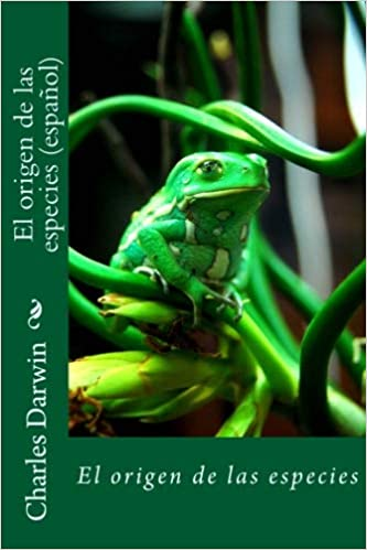 El origen de las especies (español) (Spanish Edition): Charles Robert Darwin: 9781724942425: Amazon.com: Books