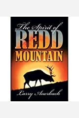 { [ THE SPIRIT OF REDD MOUNTAIN ] } Auerbach, Larry ( AUTHOR ) May-13-2014 Hardcover