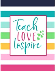 Teach Love Inspire: Weekly and Monthly | Teacher Lesson Planner For Class Organization and Planning | Academic Year August - July
