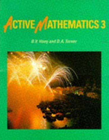 Active Mathematics: Pupils' Book 3 by Turner D. A. Hony B.V. Ledsham A. (1992-05-18) Paperback