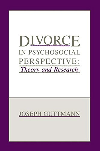 Divorce in Psychosocial Perspective: Theory and Research by Brand: Psychology Press