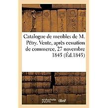 Catalogue de Beaux Meubles En Marqueterie, Porcelaines de M. Pétry