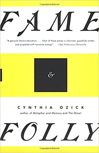 Amazon Fame Folly Essays 9780679767541 Cynthia Ozick Books