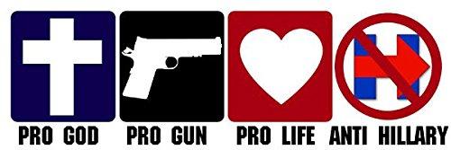 Pro-God-Guns-and-Life-ANTI-HILLARY-Bumper-Sticker-clinton-trump-bernie