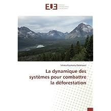 La dynamique des systèmes pour combattre la déforestation