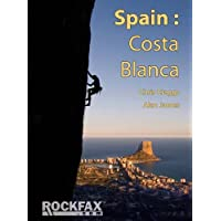 Spain: Costa Blanca (Rockfax Climbing Guides)