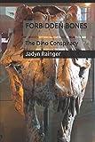 FORBIDDEN BONES:: The Dino Conspiracy