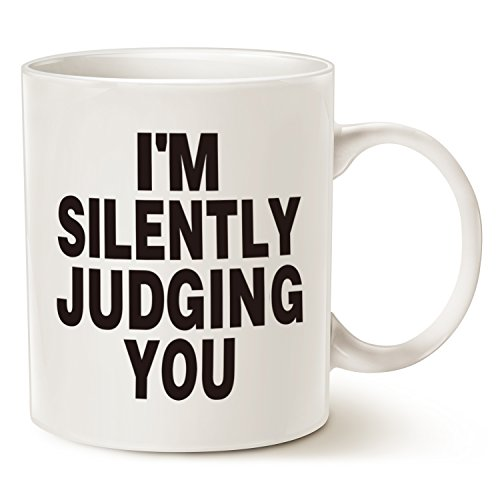 Unique I Love You Gifts - Funny Coffee Mug Christmas Gifts - I'M SILENTLY JUDGING YOU - Best Unique Gifts Ceramic Cup White, 11 Oz by LaTazas
