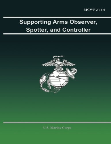 Download Supporting Arms Observer, Spotter, and Controller pdf epub
