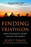 Finding Triathlon: How Endurance Sports Explain the World