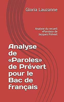 Analyse De Paroles De Prévert Pour Le Bac De Français