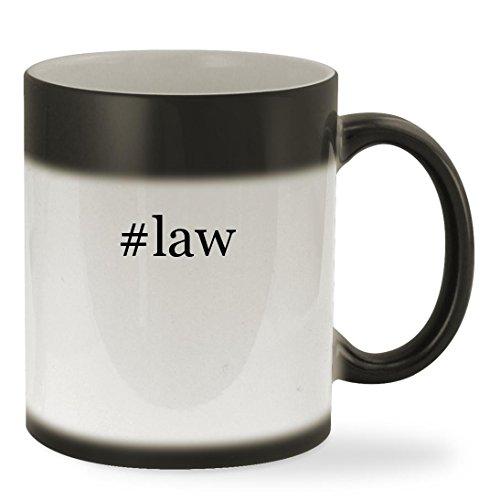 #law - 11oz Hashtag Color Changing Sturdy Ceramic Coffee Cup Mug, Black