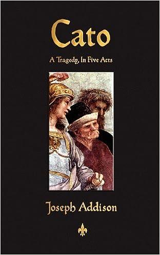 Cato by Joseph Addison (2010-08-12)