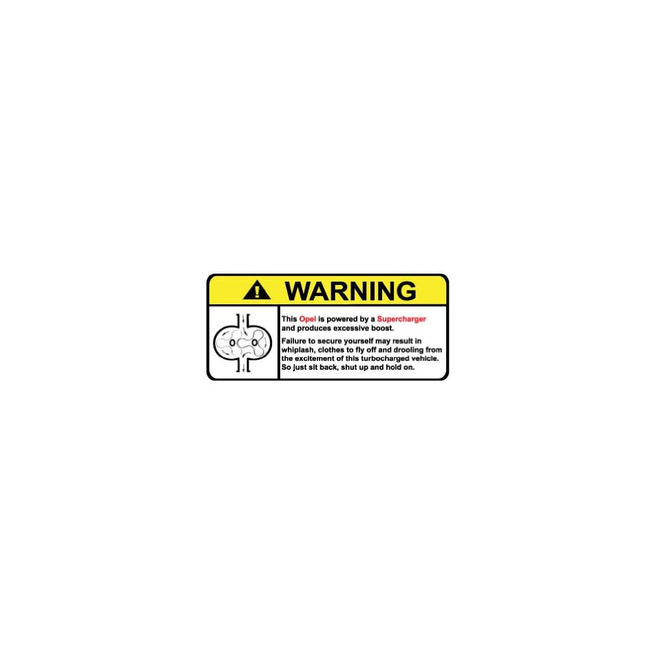 Opel Warning Supercharger, Warning decal, sticker