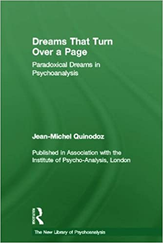 Book Dreams That Turn Over a Page: Paradoxical Dreams in Psychoanalysis (The New Library of Psychoanalysis)