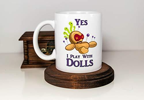 Yes I Play With Dolls | Halloween Coffee Mug | Halloween Voodoo Doll Mug | Adult Humor | Halloween Gift for Boyfriend | Funny Sarcastic -