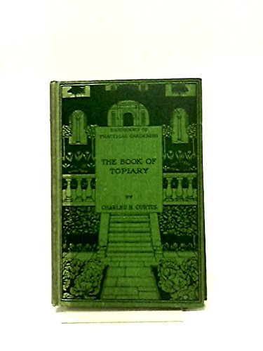 The book of topiary 1904 [Hardcover]