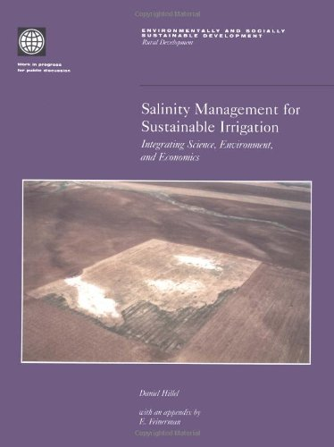 Salinity Management for Sustainable Irrigation: Integrating Science, Environment, and Economics (Environmentally and Socially Sustainable Development. Rural Development)