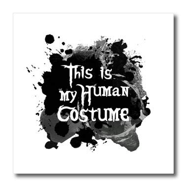 3dRose InspirationzStore - Occasions - This is My Human Costume - Humorous Funny Halloween Disguise Humor - 6x6 Iron on Heat Transfer for White Material (ht_317320_2)]()