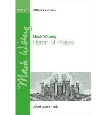 Read Online [(Hymn of Praise: Vocal Score)] [Author: Mack Wilberg] published on (July, 2014) pdf epub