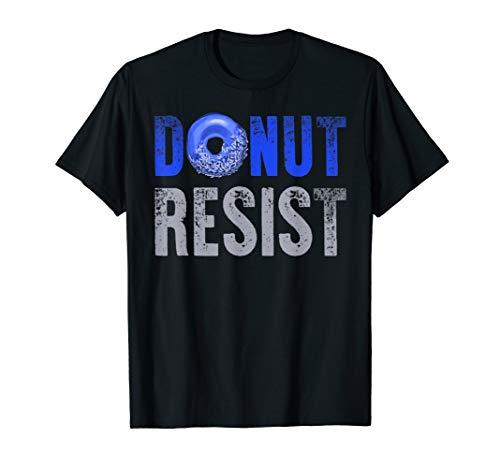 Police Officer Shirt Thin Blue Line Donut Resist Joke Gift
